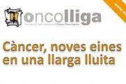 Conferència: Càncer, noves eines en una llarga lluita