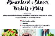 Conferència: Alimentació i Càncer, Veritats i Mites