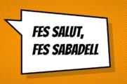 Necessitem el teu suport per dur a terme el projecte Fes salut, fes Sabadell